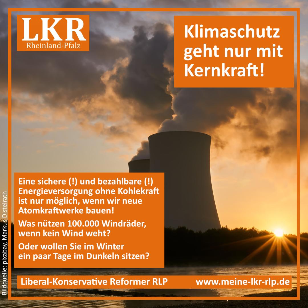 LKR_Atomkraft-Klimaschutz-nur-mit-Kernkraft